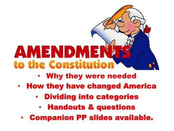 Amendments 11-27 Summarize, Categorize and questions