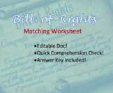 Amendments / Bill of Rights- matching worksheet; quiz or homework