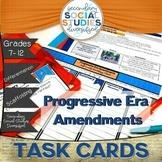 Amendments | Progressive Movement | Differentiated Task Ca