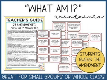 """Amendments Task Cards: """"I Have, Who Has..."""" and """"Who Am I?"""""""