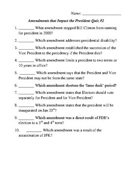 Amendments that Impact the President Quiz