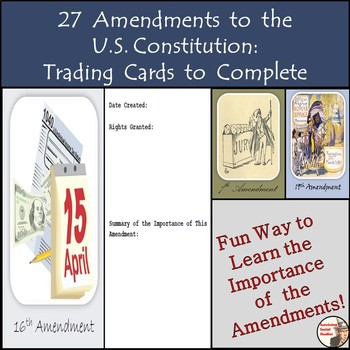 Amendments to the Constitution - Trading Cards to Complete