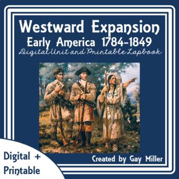 Westward Expansion Digital America 1784-1849 Printable Lapbook Distance Learning