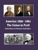 America: 1850-1861 – The Union in Peril