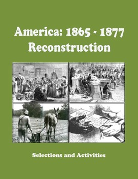 America 1865 - 1877: Reconstruction in America