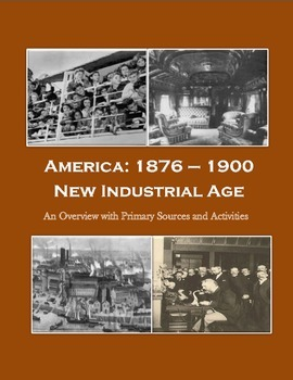 America 1877 - 1900: A New Industrial Age