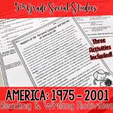America 1975 - 2001 Reading & Writing Activities BUNDLE (SS5H7)