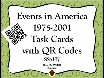 America:  1975-Present Day Task Cards with QR Codes  (GMAS:  SS5H7)