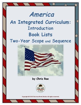 America: An Integrated Curriculum -- Introduction, Book List, Scope/Sequence