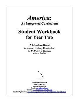 America: An Integrated Curriculum, Year 2, Part IV, Weeks 1-2 Workbook