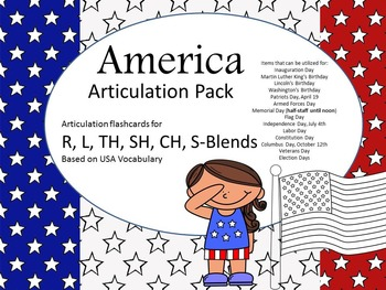America Articulation: Memorial Day, 4th of July (R L TH SH CH S Z)