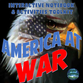 America At War Interactive Activities, Test Prep, & Primary Source Doc Depot