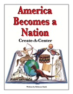 America Becomes a Nation: Create-a-Center