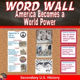 America Becomes a World Power Vocabulary WORD WALL Posters