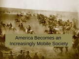America Becomes and Increasingly Mobile Society PowerPoint