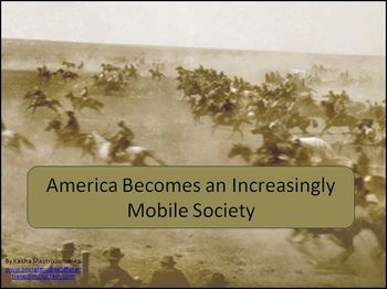 America Becomes and Increasingly Mobile Society PowerPoint & Lesson Bundle