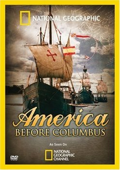 America: Before Columbus MOVIE GUIDE