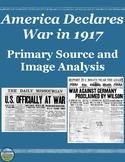 America Enters World War 1 Primary Source Analysis