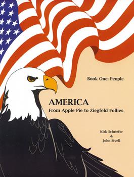 America From Apple Pie to Ziegfeld Follies Book 1
