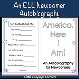 "ELL Newcomer Autobiography-""America (or Canada) Here I am!"" an ESL Activity"