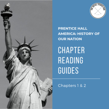 America: History of Our Nation Chapter 1 & 2 Guided Reading Questions