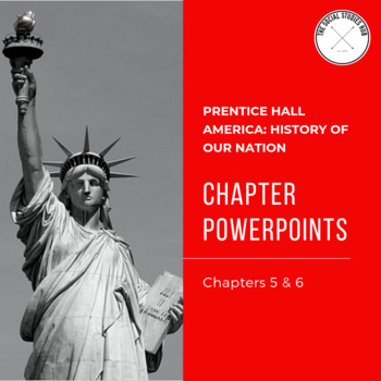 America History Of Our Nation Chapter 5 6 Powerpoint Notes