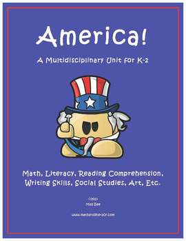 """""""America!"""" Math and Literacy Unit - Aligned with Common Core Standards"""