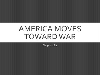 America Moves Toward WWII