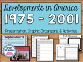 Developments in America: 1975 to 2001 (SS5H7)