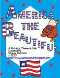 America The Beautiful: A Patriotic Thematic Unit