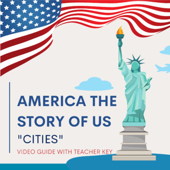 """America The Story of US """"Cities"""" Episode Video Guide and Questionnaire"""