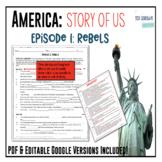 America: The Story of US - Episode 1: Rebels Worksheet & G
