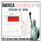 America: The Story of US - Episode 10: WWII Worksheet & Google Doc