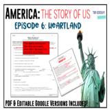 America: The Story of US - Episode 6: Heartland Worksheet & Google Doc