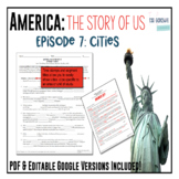 America: The Story of US - Episode 7: Cities Worksheet & Google Doc