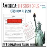 America: The Story of US - Episode 9: Bust Worksheet & Google Doc