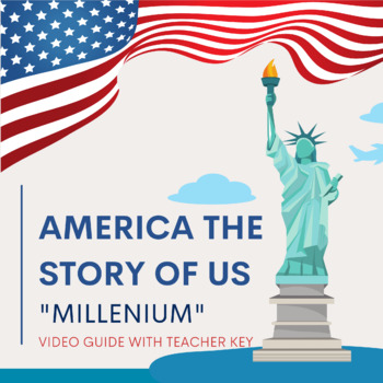 """America The Story of US """"Millennium"""" Episode Video Guide and Questionnaire"""