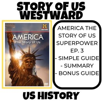 The Story of US- Westward History Channel (Episode 3)