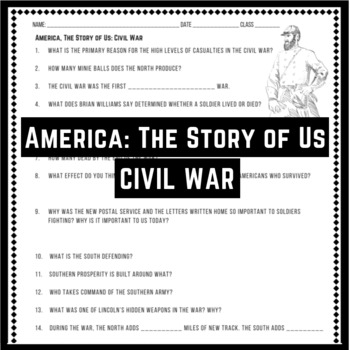 America: The Story of Us - Civil War Movie Questions