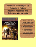 """America, The Story of Us Episode 1 """"Rebels"""" Activities"""