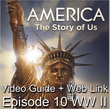 "America: The Story of Us Episode 10– ""WWII"""