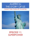 America The Story of Us (Episode 11 - Super Power) Video Guide