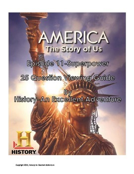 America: The Story of Us Episode 11 (Superpower) Viewing Guide