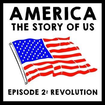 America The Story of Us Episode 2: Revolution Film Guide