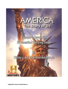 America: The Story of Us Episode 2 (Revolution) Viewing Guide
