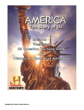 America: The Story of Us Episode 3 (Westward) Viewing Guide