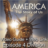 """America: The Story of Us Episode 4– """"Division"""" Video Guide"""
