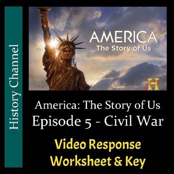 America The Story of Us - Episode 5: Civil War - Video Worksheet/Key (Editable)
