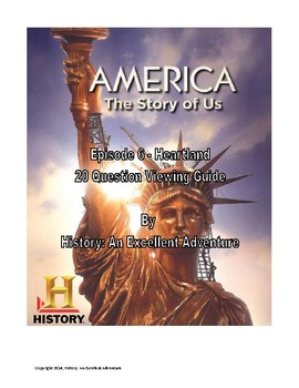America: The Story of Us Episode 6 (Heartland) Viewing Guide