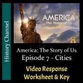 America The Story of Us - Episode 7: Cities - Video Worksheet/Key (Editable)